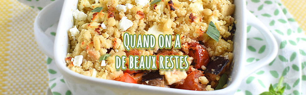 Quand on a de beaux restes…